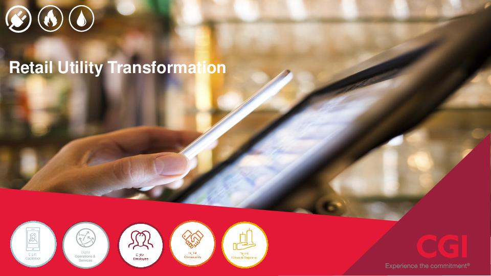 Retail Utility Transformation