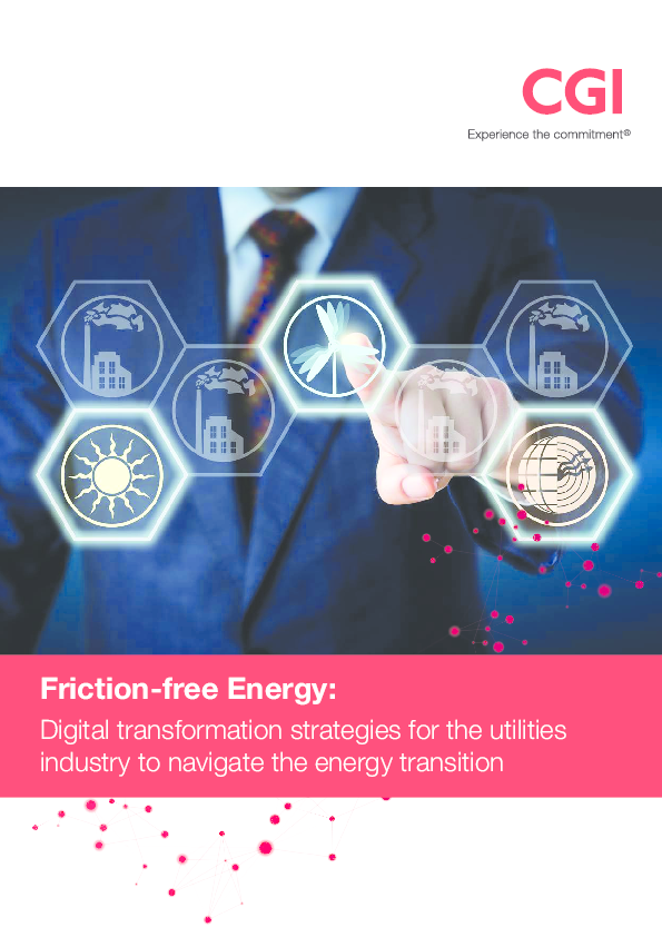Friction-free Energy – digital transformation strategies for the utilities industry to navigate the energy transition