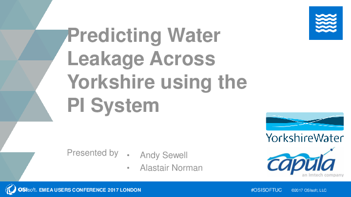 Predicting Leakage Events Across Yorkshire Using the PI System
