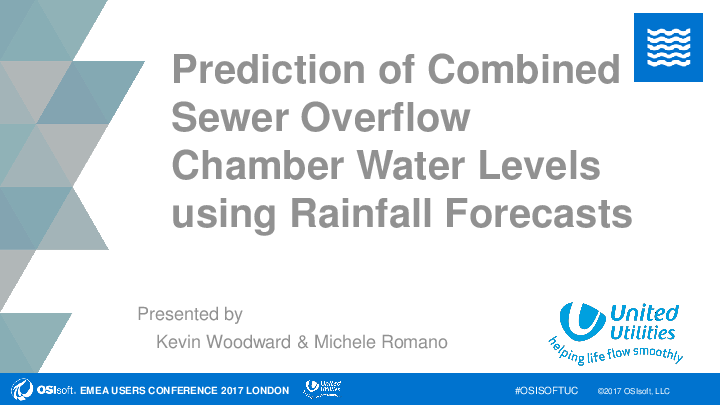 Prediction of Combined Sewer Overflow Chamber Water Levels using Rainfall Forecasts
