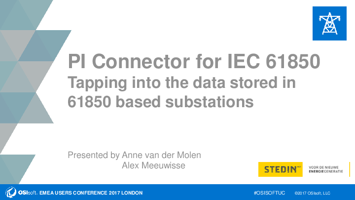 PI Connector for IEC 61850: Tapping into the Data Stored in 61850 Based Substations