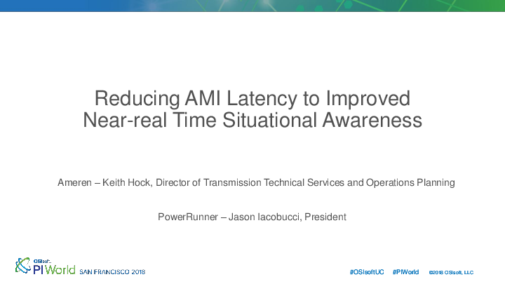 Reducing AMI Latency to Improved Near-real Time Situational Awareness