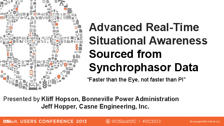 Bonneville Power Administration: Advanced Real-time Situational Awareness for Synchrophasors