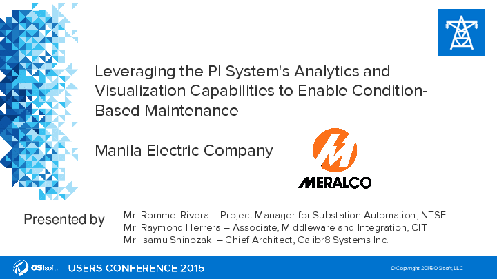 Manila Electric Company Meralco: Leveraging PI System Analytics and Visualization to enable CBM
